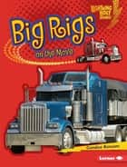 Big Rigs on the Move ebook by Candice Ransom