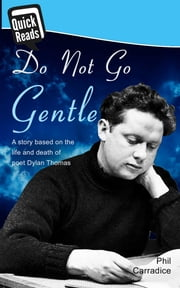 Do Not Go Gentle ebook by Phil Carradice