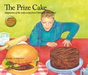 The Prize Cake ebook by CBH Ministries,Jan Naimo Jones