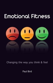 Emotional Fitness ebook by Paul Bird