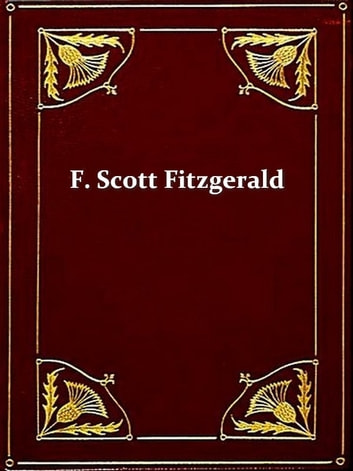 Two F. SCOTT FITZGERALD Classics - This Side of Paradise, & The Beautiful and the Damned ebook by F. Scott Fitzgerald