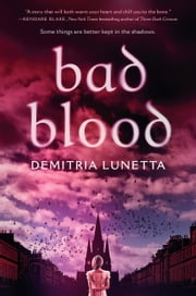 Bad Blood ebook by Demitria Lunetta