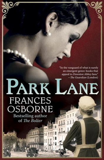 Park Lane ebook by Frances Osborne
