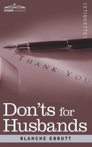 Don'ts for Husbands ebook by Blanche Ebbutt