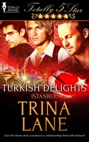 Turkish Delights ebook by Trina Lane