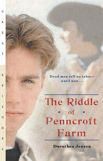 The Riddle of Penncroft Farm eBook by Dorothea Jensen