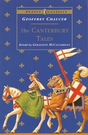 The Canterbury Tales ebook by Geoffrey Chaucer,Geraldine McCaughrean