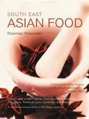 South East Asian Food ebook by Rosemary Brissenden
