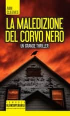 La maledizione del corvo nero ebook by Ann Cleeves