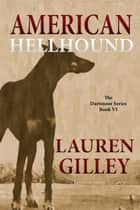 American Hellhound ebook by Lauren Gilley