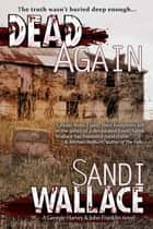 Dead Again ebook by Sandi Wallace