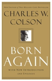 Born Again ebook by Charles W. Colson