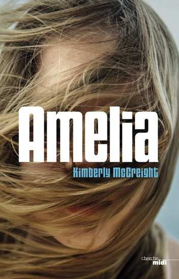 Amélia ebook by Kimberly MCCREIGHT