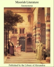 Moorish Literature ebook by Anonymous