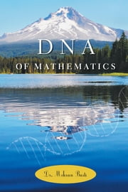 DNA of Mathematics ebook by Dr. Mehran Basti