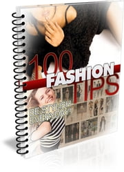 100 Fashion Tips ebook by Bouzid Otmani