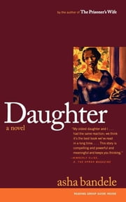 Daughter - A Novel ebook by Asha Bandele