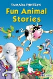 Fun Animal Stories for Children 4-8 Year Old (Adventures with Amazing Animals, Treasure Hunters, Explorers and an Old Locomotive)