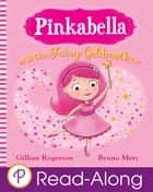 Pinkabella and the Fairy Goldmother ebook by Gillian Rogerson, Bruno Merz