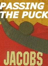 PASSING THE PUCK ebook by David Jacobs