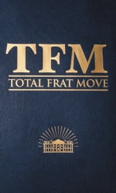 Total Frat Move ebook by W.R. Bolen