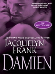 Damien: The Nightwalkers ebook by Frank, Jacquelyn