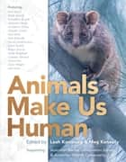Animals Make Us Human ebook by