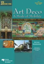 Art Deco - A mode of mobility ebook by Michael Windover