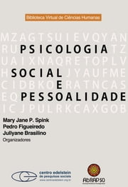 Psicologia social e pessoalidade ebook by Mary Jane P. Spink, Pedro Figueiredo, Jullyane Brasilino