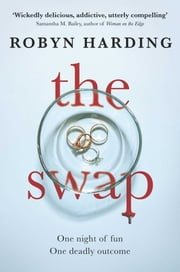 The Swap ebook by Robyn Harding