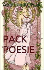 PACK POESIE ebook by Apolline KOHJA