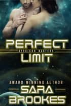 Perfect Limit - Sypricon Masters, #2 ebook by Sara Brookes