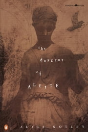 The Descent of Alette ebook by Alice Notley