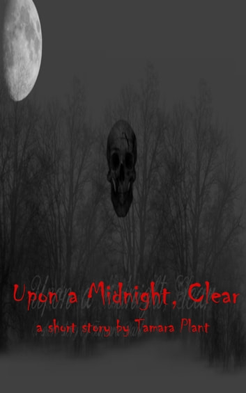 Upon a Midnight, Clear ebook by Tamara Plant