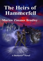 The Heirs of Hammerfell ebook by Marion Zimmer Bradley
