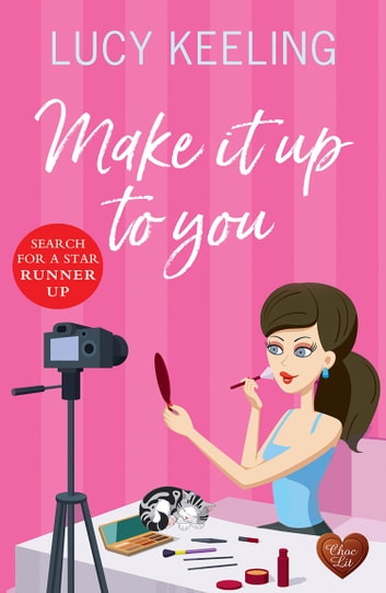 Make It Up To You (Choc Lit) ebook by Lucy Keeling