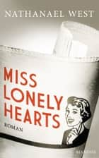 Miss Lonelyhearts - Roman ebook by Nathanael West, Dieter E. Zimmer