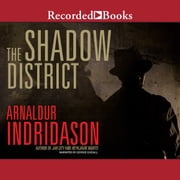 The Shadow District audiobook by Arnaldur Indridason