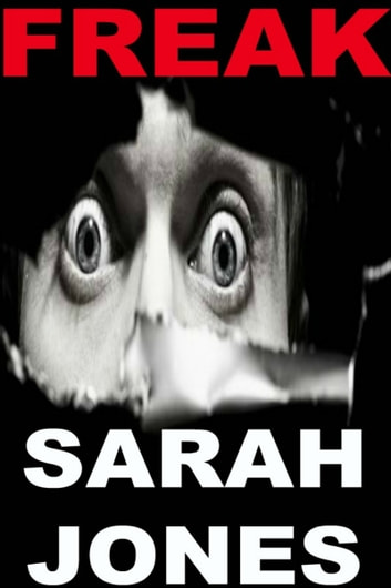 Freak ebook by Sarah Jones