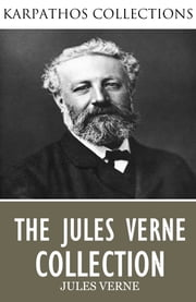 The Jules Verne Collection ebook by Jules Verne