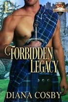 Forbidden Legacy ebook by