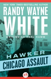 Chicago Assault ebook by Randy Wayne White