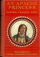 An Apache Princess ebook by Charles King