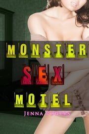 Monster Sex Motel ebook by Jenna Powers