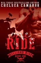 One Ride - Hellions Motorcycle Club ebook by Chelsea Camaron
