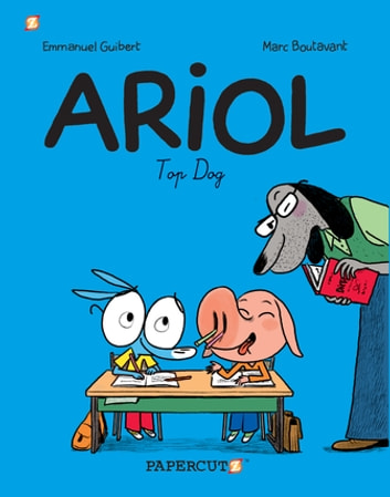 Ariol #7: Top Dog ebook by Emmanuel Guibert