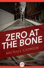 Zero at the Bone ebook by Michael Cadnum