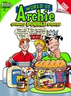 World of Archie Comics Double Digest #47 ebook by Archie Superstars