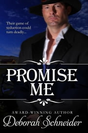 Promise Me ebook by Deborah Schneider
