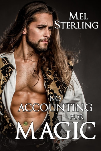 No Accounting for Magic ebook by Mel Sterling